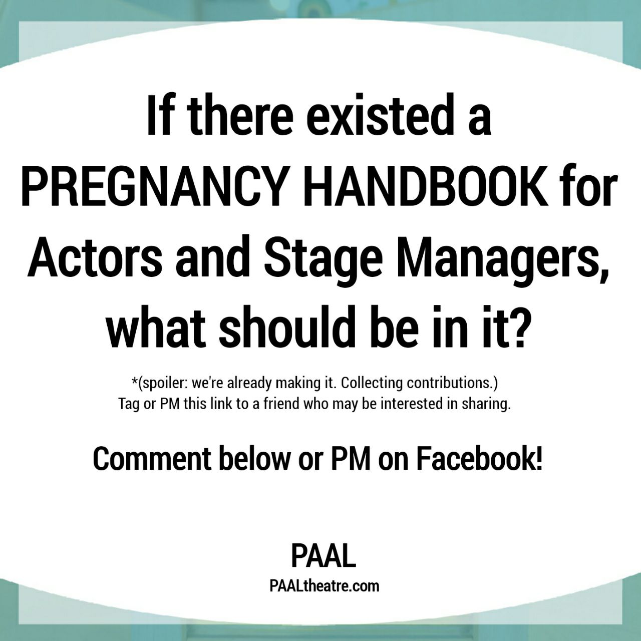 Pregnancy Handbook for Actors and Stage Managers Pt. 1 [PAAL]